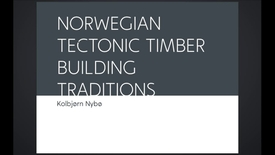 Thumbnail for entry FTH - Norwegian Tectonic Timber Building Traditions