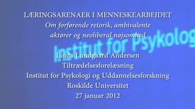 Thumbnail for entry Professor Linda Lundgaard Andersen: Læringsarenaer i menneskearbejdet