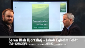 Thumbnail for entry Interview med Jakob Egholm Feldt om hans bog: Transnationalism and the Jews