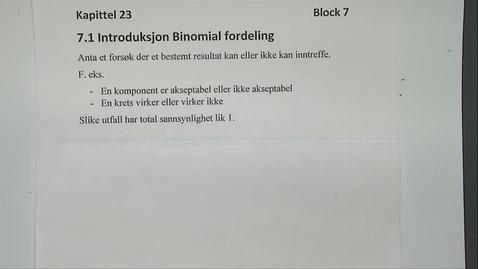 Thumbnail for entry Kapittel 23 7.1 Introduksjon Binomialfordeling
