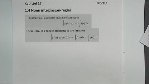 Thumbnail for entry Kapittel 17 1.4 Noen integrasjonsregler