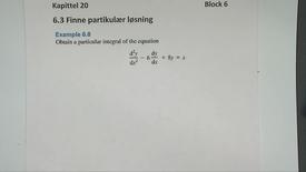 Kapittel 20 6.3-1 Finne partikulær løsning - eksempler