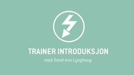 1. Trainer introduksjon.mp4