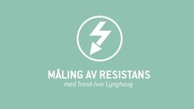 Thumbnail for entry 4. Måling av resistans