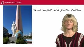 Thumbnail for entry Para reflexionar sobre Aquel hospital de Virgilio Díaz Ordóñez