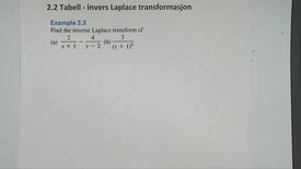 Kapittel 22 2.2-1 Invers Laplace transformasjon eksempel 2.3