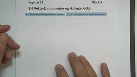 Thumbnail for entry Kapittel 14 3.6.1 Vektorkomponenter og skalarprodukt - eksempel