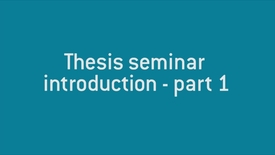 01 Thesis seminar introduction - part 1.mp4