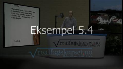 Thumbnail for entry Eksempel 5.4