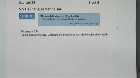 Thumbnail for entry Kapittel 23 5.5-2 Uavhengige hendelser - eksempel