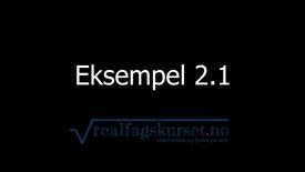 Eksempel 2.2.1