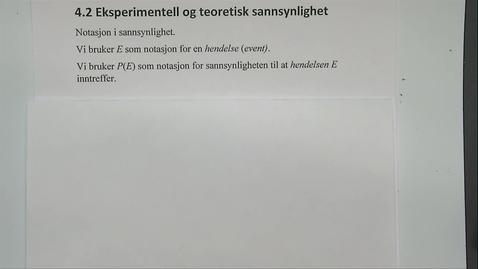 Thumbnail for entry Kapittel 23 4.2-1 Eksperimentell og teoretisk sannsynlighet