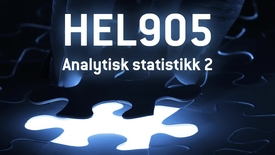 HEL905 - 07 Analytisk statistikk 2