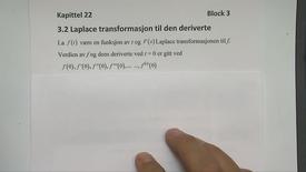 Kapittel 22 3.2 Laplace transformasjon til den deriverte