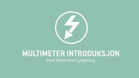 1. Multimeter introduksjon.mp4