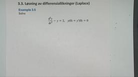 Kapittel 22 3.3-2 Løsning av diff.likninger ved Laplace - eksempel 3.5