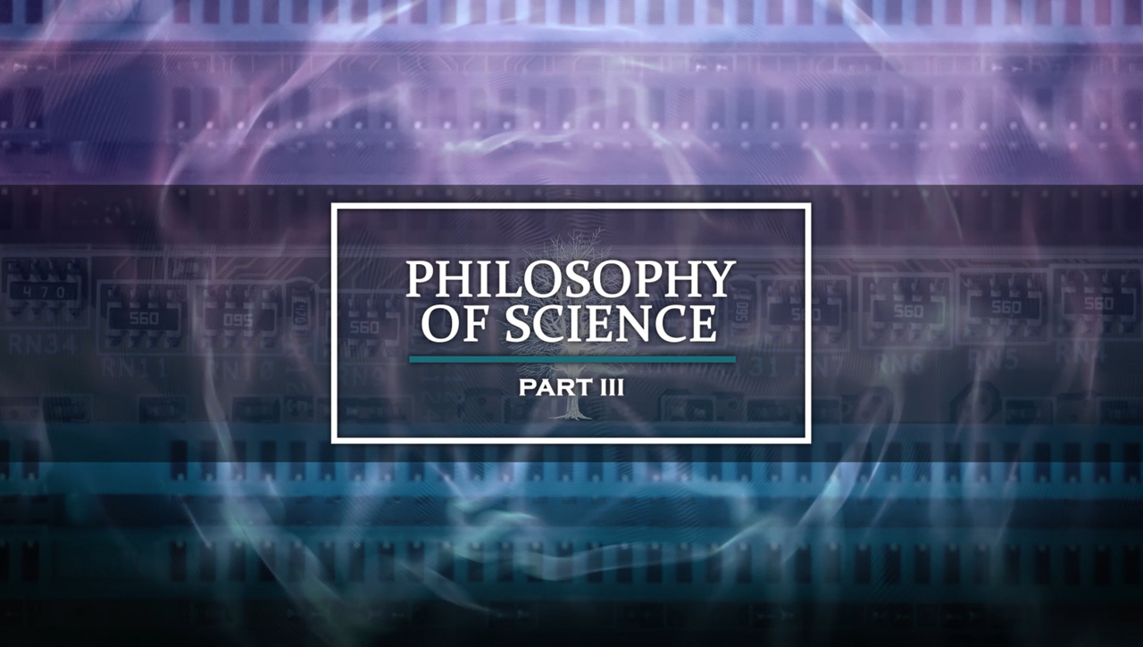 Philosophy of science Part III