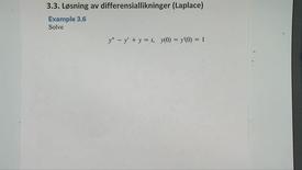 Kapittel 22 3.3-3 Løsning av diff.likninger ved Laplace - eksempel 3.6