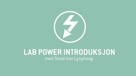 1. LAB Power introduksjon.mp4