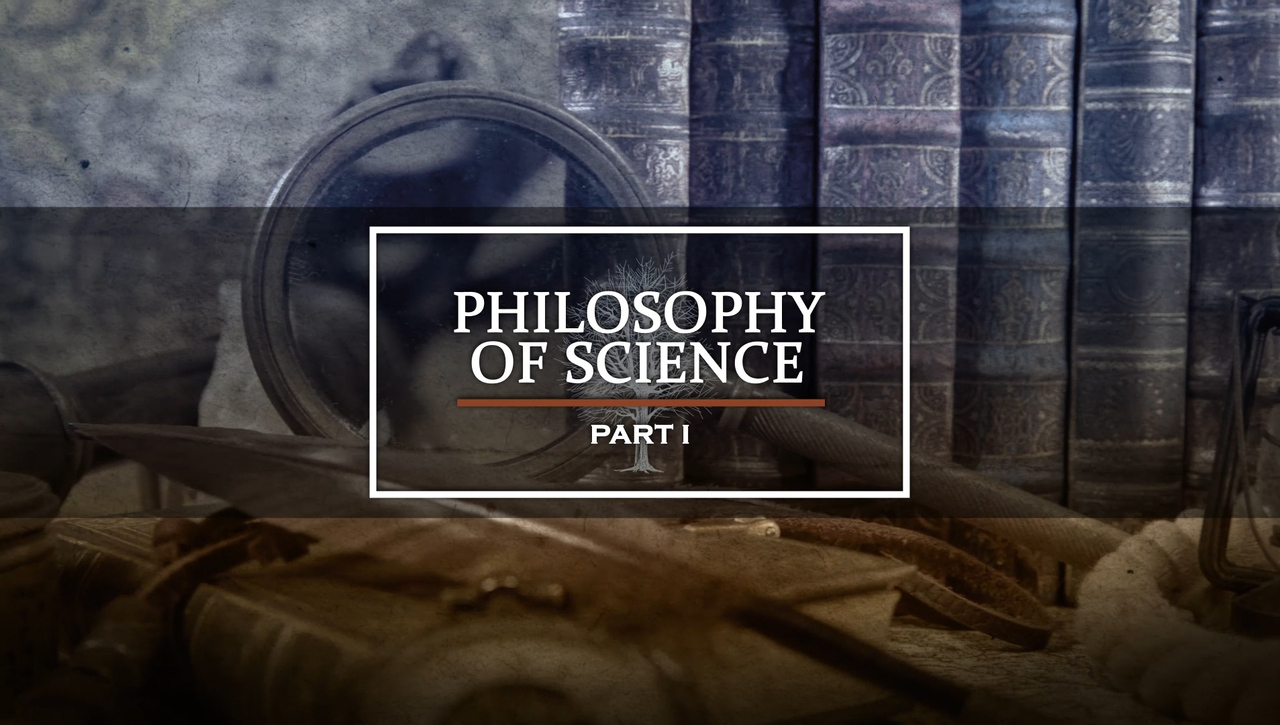 Philosophy of Science Part I