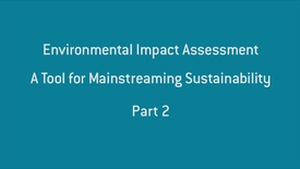 Environmental Impact Assessment - part 2.mp4