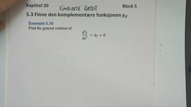 Kapittel 20 5.3-3 Finne den komplementære funksjon - komplekse røtter 1