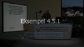 Thumbnail for entry Eksempel 4.5.1