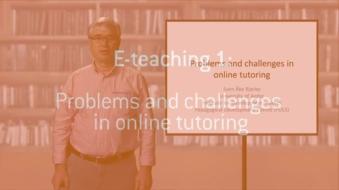 Thumbnail for entry 05 Problems and challenges in online tutoring