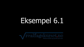Eksempel 6.1