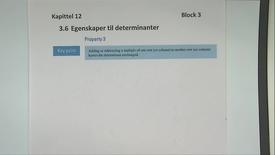 Kapittel 12 3.6-3 Egenskaper til determinanter Property 3