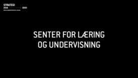 Thumbnail for entry LUF3 - Senter for læring og undervisning