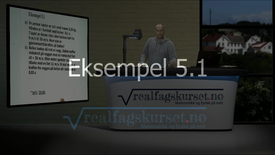 Thumbnail for entry Eksempel 5.1