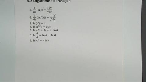 Thumbnail for entry Kapittel 16 5.2 Logaritmisk derivasjon