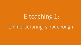 Thumbnail for entry 07 Online lecturing is not enough.mp4