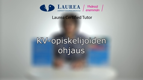 Certified Tutor -koulutus tietoiskuvideo: KV-opiskelijoiden ohjaus - Leena Kuosmanen