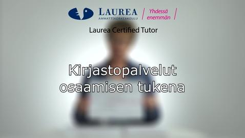 Certified Tutor -koulutus tietoiskuvideo: Kirjastopalvelut osaamisen tukena - Kaisa Puttonen