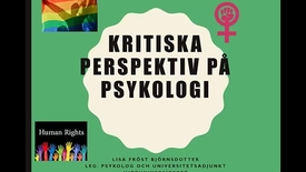 Thumbnail for entry Kritiska perspektiv på psykologi - introduktion