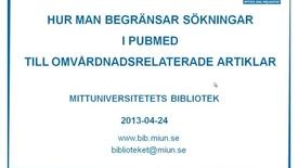Thumbnail for entry Hur man hittar omvårdnadsartiklar i Pubmed