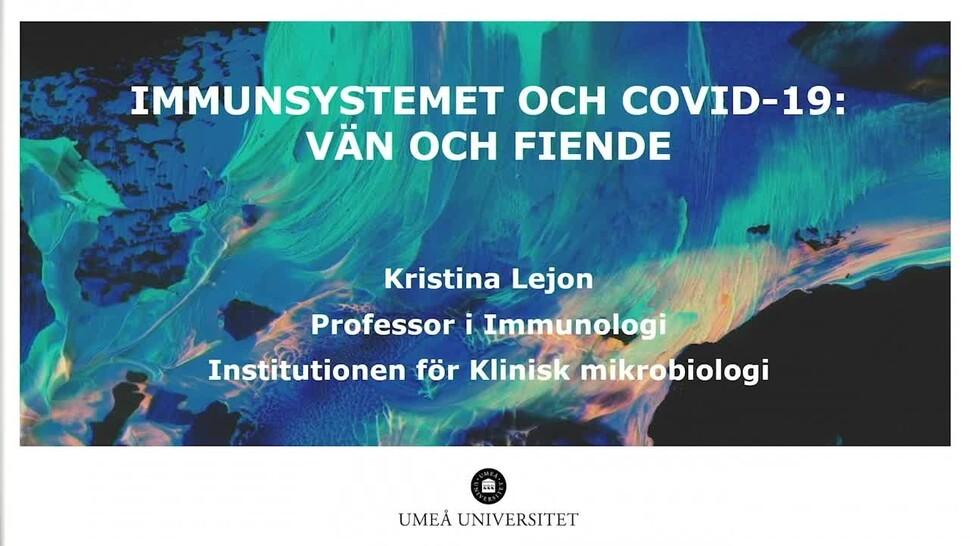 Film: Immunsystemet och Covid-19 - vän och fiende