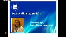 Miniatyr för inlägg T8 Reumatologi - Svullna leden Reumatologi - del 2.mp4