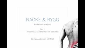 Miniatyr för inlägg T8 Anatomi - Nacke-Rygg GAndersson del1 20min.mp4