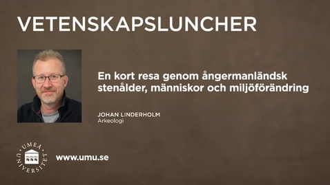 Miniatyr för inlägg Vetenskapsluncher Johan Linderholm