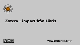 Thumbnail for entry Zotero - import från Libris