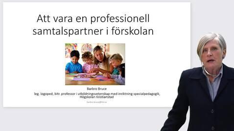 Att vara en professionell samtalspartner i förskolan
