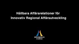 Thumbnail for entry Hållbara Affärsrelationer för Innovativ Regional Affärsutveckling - HARira