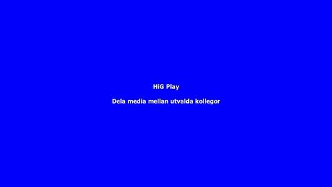 Thumbnail for entry HiG Play - Dela inspelat material med kollegor, Co-Editor resp. Co-Publisher