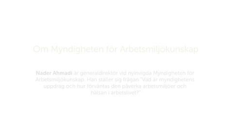 Forskarna på slottet 9 oktober 2018 - Om Myndigheten för arbetsmiljökunskap