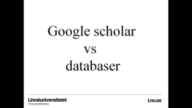 Miniatyrbild för inlägg Google Scholar versus databaser