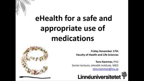 Miniatyrbild för inlägg eHealth for a safe and appropriate use of medications