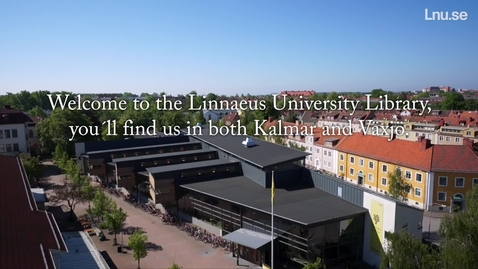 Welcome to Linnaeus University Library